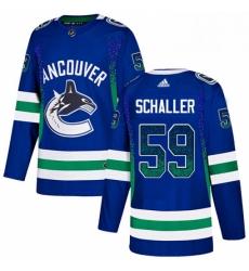 Mens Adidas Vancouver Canucks 59 Tim Schaller Authentic Blue Drift Fashion NHL Jersey