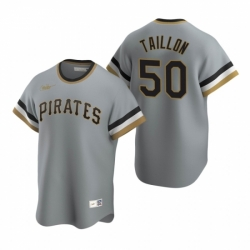 Mens Nike Pittsburgh Pirates 50 Jameson Taillon Gray Cooperstown Collection Road Stitched Baseball Jersey