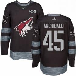 Mens Adidas Arizona Coyotes 45 Josh Archibald Authentic Black 1917 2017 100th Anniversary NHL Jerse